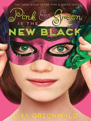 cover image of Pink & Green Is the New Black