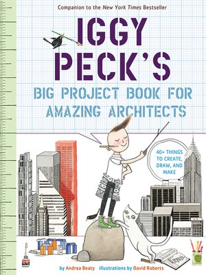 cover image of Iggy Peck's Big Project Book for Amazing Architects