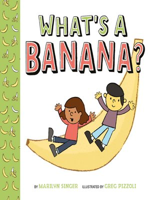 cover image of What's a Banana?