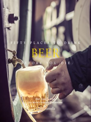 cover image of Fifty Places to Drink Beer Before You Die