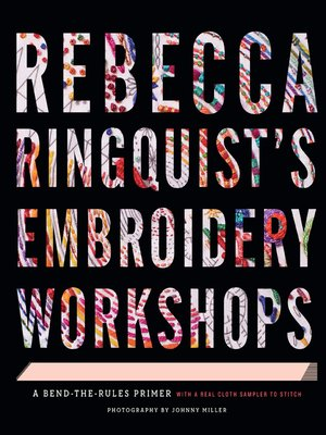 cover image of Rebecca Ringquist's Embroidery Workshops