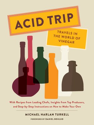 cover image of Acid Trip: Travels in the World of Vinegar