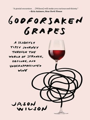 cover image of Godforsaken Grapes