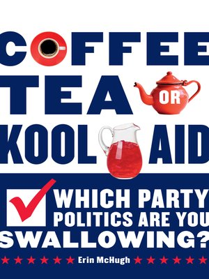 cover image of Coffee, Tea, or Kool-Aid