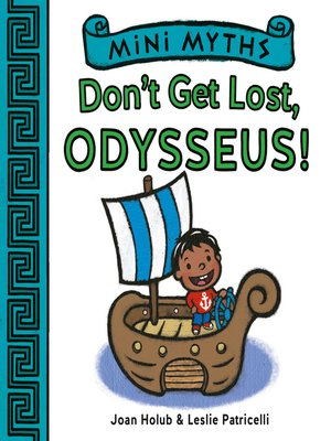 cover image of Don't Get Lost, Odysseus! (Mini Myths)