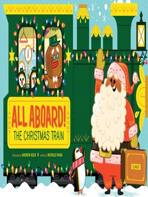 cover image of All Aboard! The Christmas Train