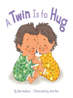 cover image of A Twin Is to Hug