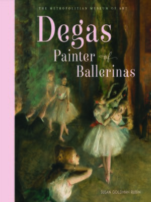 cover image of Degas, Painter of Ballerinas