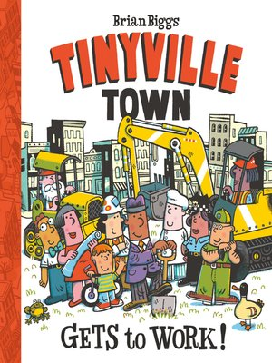cover image of Tinyville Town Gets to Work!