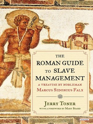 cover image of The Roman Guide to Slave Management