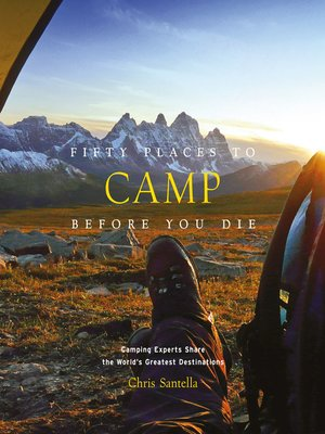 cover image of Fifty Places to Camp Before You Die