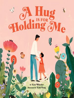 cover image of A Hug Is for Holding Me