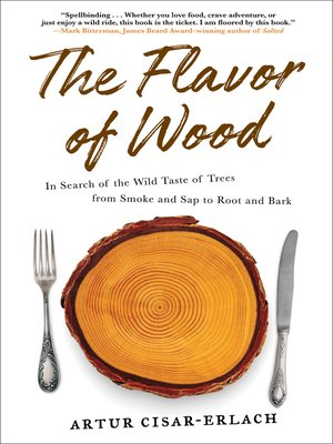 cover image of The Flavor of Wood
