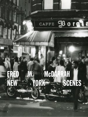 cover image of Fred W. McDarrah: New York Scenes