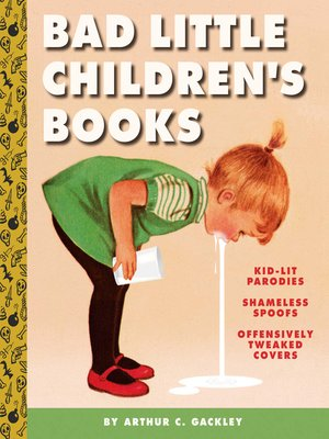 cover image of Bad Little Children's Books