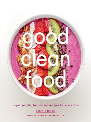cover image of Good Clean Food