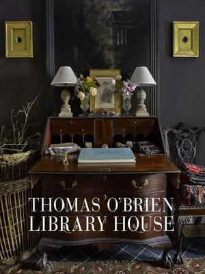 cover image of Thomas O'Brien: Library House