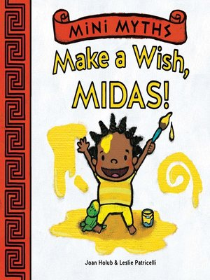 cover image of Make a Wish, Midas! (Mini Myths)