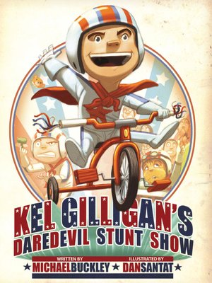 cover image of Kel Gilligan's Daredevil Stunt Show