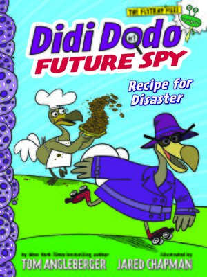 cover image of Didi Dodo, Future Spy: Recipe for Disaster