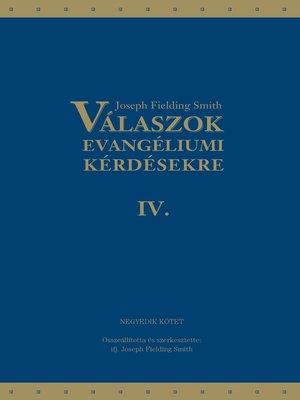 cover image of Válaszok evangéliumi kérdésekre: Negyedik kötet