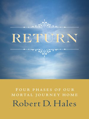 Return by robert d hales overdrive rakuten overdrive ebooks read a sample fandeluxe Image collections