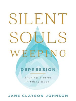 cover image of Silent Souls Weeping: Depression