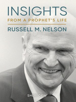 cover image of Insights from a Prophet's Life: Russell M. Nelson