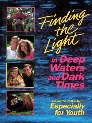 cover image of Finding the Light in Deep Waters and Dark Times