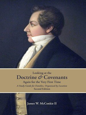 cover image of Looking at the Doctrine and Covenants Again for the Very First Time