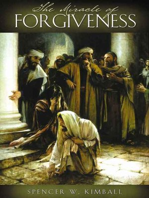 cover image of The Miracle of Forgiveness