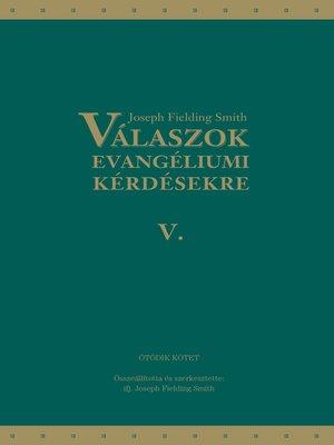 cover image of Válaszok evangéliumi kérdésekre: Ötödik kötet
