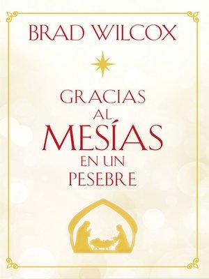 cover image of Gracias al Mesías en un pesebre