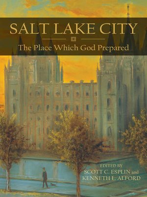 cover image of Salt Lake City: The Place Which God Prepared