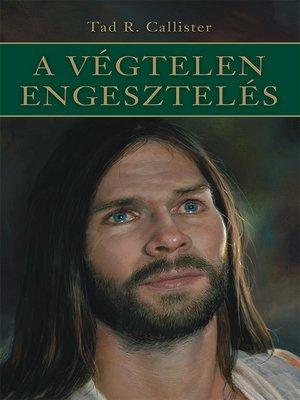 cover image of A végtelen engesztelés