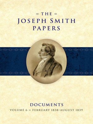 cover image of The Joseph Smith Papers: Documents, Volume 6