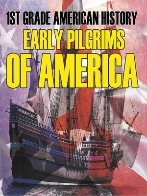 cover image of 1st Grade American History  Early Pilgrims of America