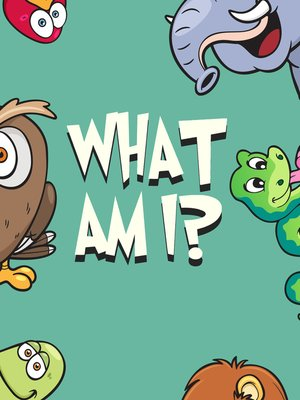 cover image of What Am I?