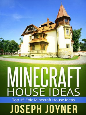 cover image of Minecraft House Ideas