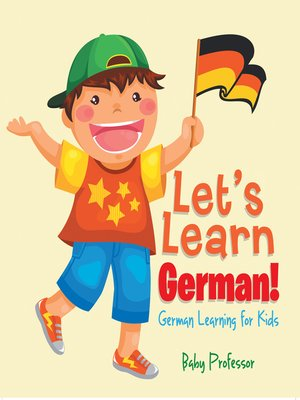 cover image of Let's Learn German!--German Learning for Kids