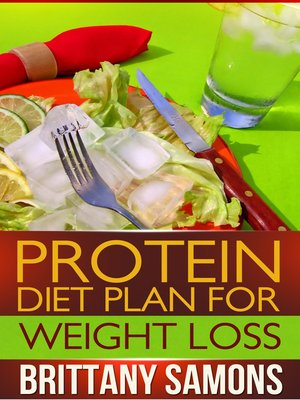 cover image of Protein Diet Plan For Weight Loss