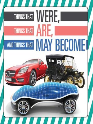 cover image of Things That Were, Things That Are, and Things That May Become