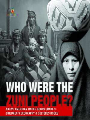 cover image of Who Were the Zuni People?--Native American Tribes Books Grade 3--Children's Geography & Cultures Books