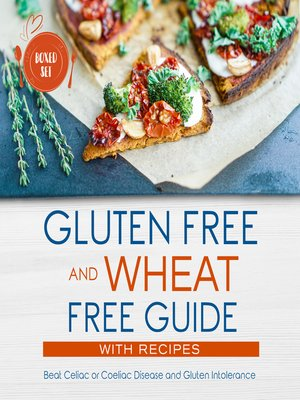 cover image of Gluten Free and Wheat Free Guide With Recipes