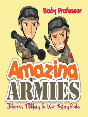 cover image of Amazing Armies--Children's Military & War History Books