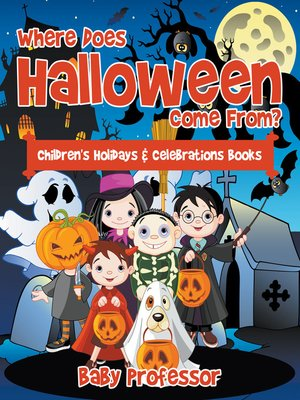 cover image of Where Does Halloween Come From?--Children's Holidays & Celebrations Books