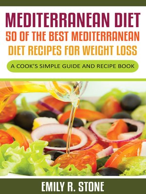 cover image of Mediterranean Diet: 50 of the Best Mediterranean Diet Recipes For Weight Loss