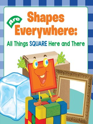 cover image of Shapes Are Everywhere - All Things Square Here and There