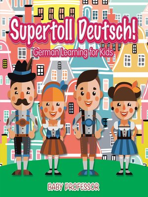 cover image of Supertoll Deutsch!--German Learning for Kids