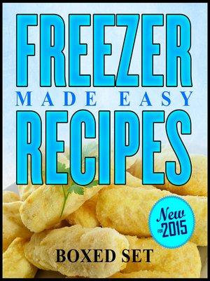 cover image of Freezer Recipes Made Easy